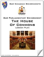 Canadian Government Lesson: The House of Commons Grades 5+