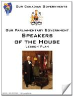 Canadian Government Lesson: Speakers of the House Grades 5+