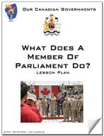 Canadian Government Lesson: What Does a Member of Parliament Do? Grades 5+