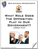 Canadian Government Lesson: What Role Does the Oppositon in our Government? Grades 5+