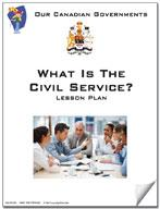 Canadian Government Lesson: What is the Civil Service? Grades 5+