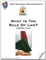 Canadian Government Lesson: What is the Rule of Law? Grades 5+