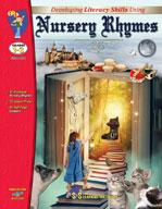 Developing Literacy Skills Using 17 Nursery Rhymes Grades 1-3