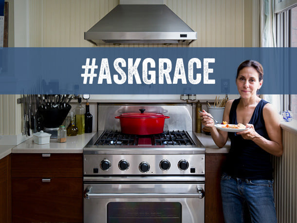 Send Grace an email with your culinary questions