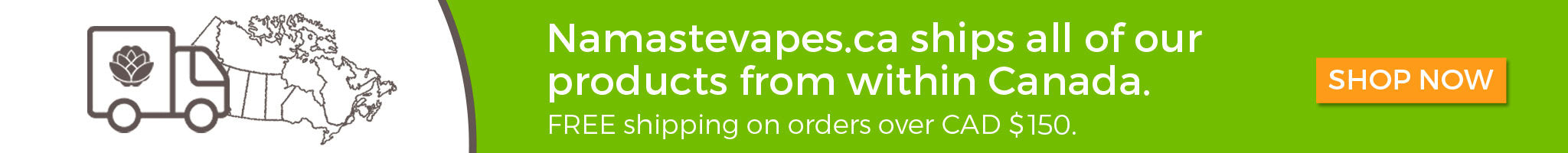 NamasteVapes Canada ships product from within Canada