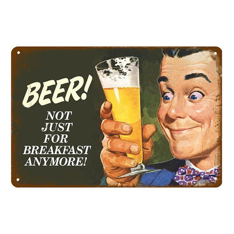 "Plaque Métal Vintage Bière - ""Beer, Not Just For Breakfast Anymore !"""