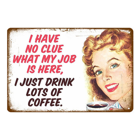 "Plaque Métal Vintage Pin Up - ""I Just Drink Lots Of Coffee"""