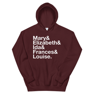 Sigma Kappa Founders Hoodie (Maroon). Reads: Mary and Elizbeth and Ida and Frances and Louise.