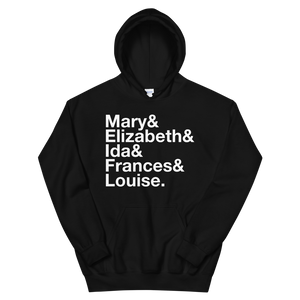 Sigma Kappa Founders Hoodie (Black). Reads: Mary and Elizbeth and Ida and Frances and Louise.