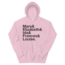 Load image into Gallery viewer, Sigma Kappa Founders Hoodie (Light Pink). Reads: Mary and Elizbeth and Ida and Frances and Louise.
