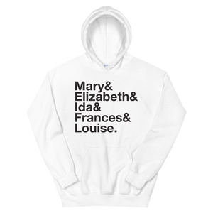 Sigma Kappa Founders Hoodie (White). Reads: Mary and Elizbeth and Ida and Frances and Louise.