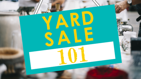Yard Sale 101 - Getting The Most Money For Your Things