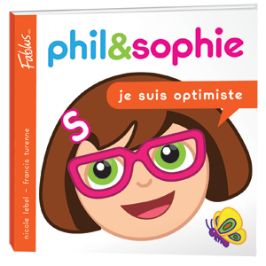 Phil&Sophie - Je suis optimiste