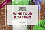 Saturday 7th August 2021 at 11 am - Wine Tour & Tasting