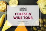 Saturday 11th April 2020 at 11 am - Cheese & Wine Tour