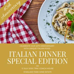 Italian Dinner - 40th Anniversary Edition - Saturday 13th July - 7pm