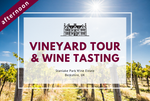 Saturday 8th February 2020 at 2 pm - Vineyard Tour & Wine Tasting