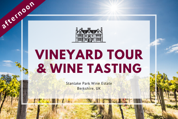 Saturday 29th February 2020 at 2 pm - Vineyard Tour & Wine Tasting