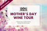 Sunday 14th March 2021 at 2 pm - MOTHER'S DAY - Wine Tour & Tasting