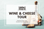Sunday 22nd November 2020 at 11 am - Wine & Cheese Tour