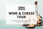 Sunday 14th March 2021 at 11 am - MOTHER'S DAY - Wine & Cheese Tour