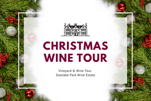 Sunday 13th December 2020 at 2 pm - CHRISTMAS SEASON - Vineyard Tour & Wine Tasting