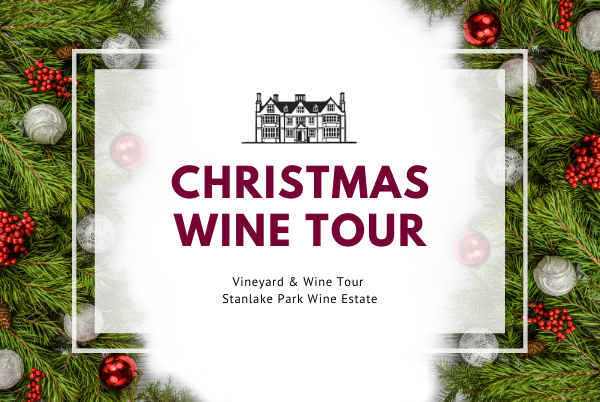 Wednesday 30th December 2020 at 2 pm - CHRISTMAS SEASON - Vineyard Tour & Wine Tasting