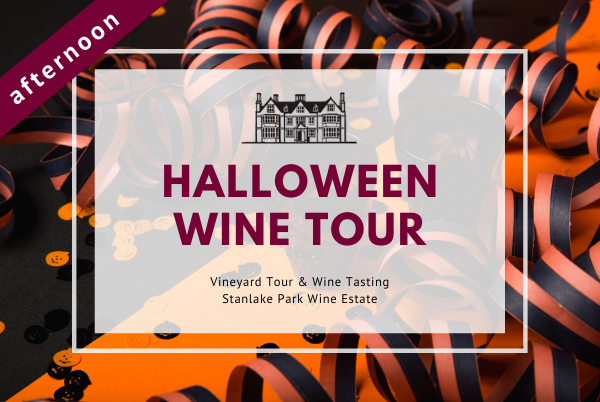 Saturday 31 October 2020 at 11 am - HALLOWEEN - Vineyard Tour & Wine Tasting