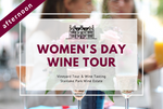 Sunday 8th March 2020 at 2 pm - WOMEN'S DAY - Vineyard Tour & Wine Tasting