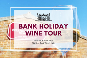 Monday 26th August 2019 at 2pm (August Bank Holiday) - PUBLIC - Vineyard & Winery Tasting Tour