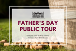 Sunday 16th June 2019 at 2pm - FATHER'S DAY - Vineyard & Winery Tasting Tour