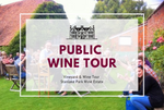 Friday 20th September 2019 at 2 pm - PUBLIC - Vineyard & Winery Tasting Tour