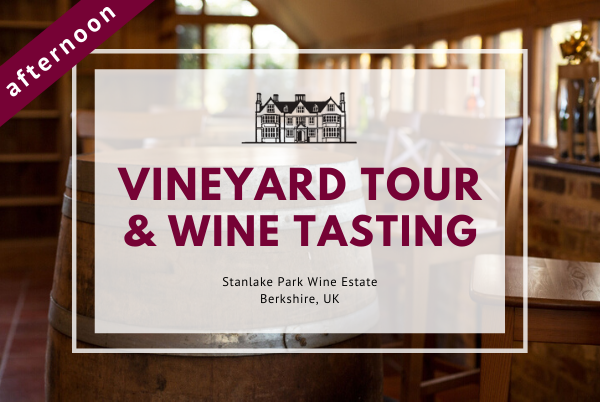 Friday 1st May 2020 at 2 pm - Vineyard Tour & Wine Tasting