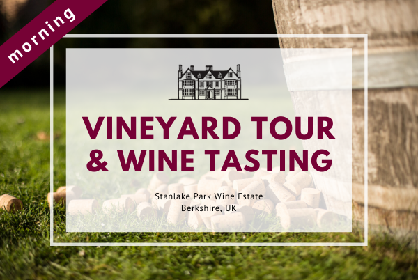 Saturday 9th May 2020 at 11 am - Vineyard Tour & Wine Tasting