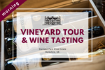 Saturday 11th July 2020 at 11 am - Vineyard Tour & Wine Tasting