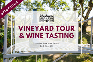Saturday 22nd August 2020 at 2 pm - Vineyard Tour & Wine Tasting