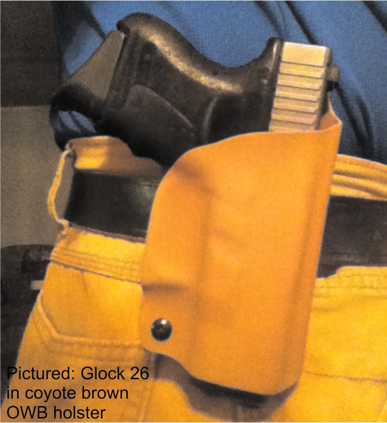 Glock 26 in coyote Kydex OWB holster