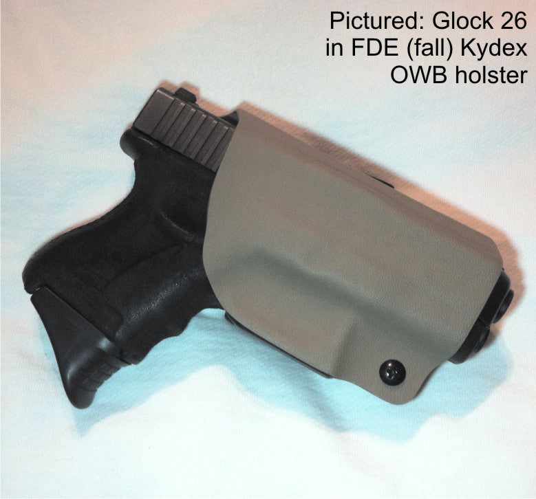 Glock 26 in FDE Kydex OWB holster
