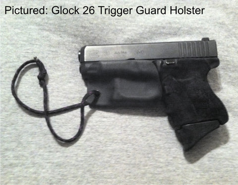 Glock 26 trigger guard holster