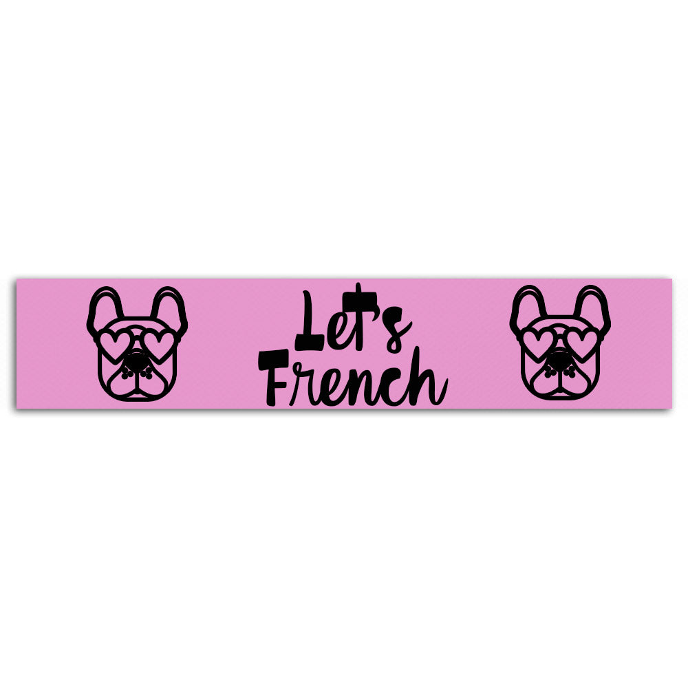 Let's Frenchie
