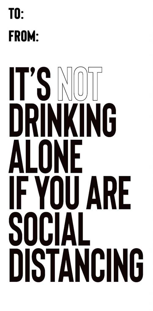 It's Not Drinking Alone if You're Social Distancing - Spirit Tag