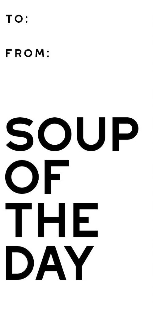 Soup of the Day - Spirit Tag