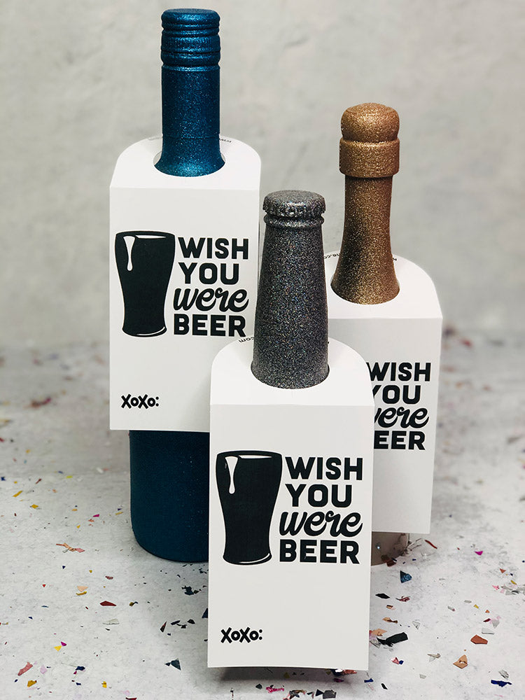 Wish You Were Beer - Spirit Tag