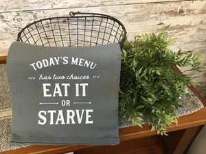 Eat or Starve Towel