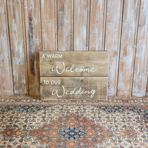 A Warm Welcome To Our Wedding Sign