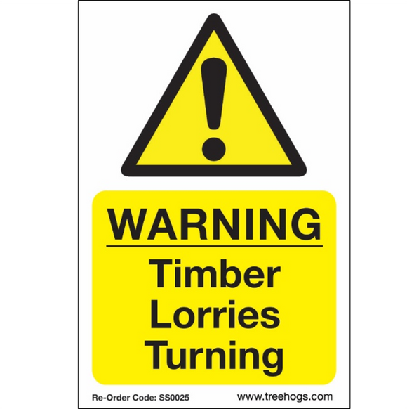 Treehog SS0025 Corex Safety Sign Warning Timber Lorries Turning