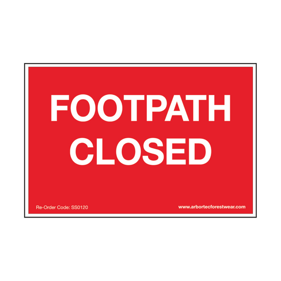 Treehog SS0120 Corex Safety Sign Footpath Closed