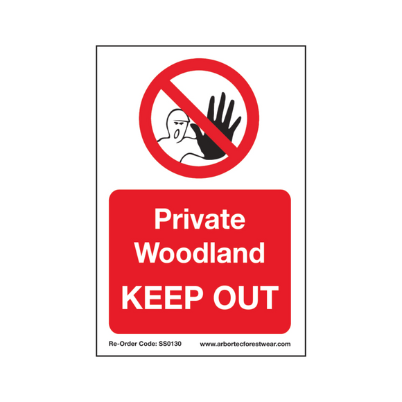 Treehog SS0130 Corex Safety Sign Private Woodland Keep Out