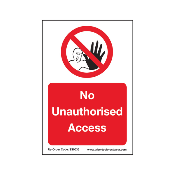Treehog SS0035 Corex Safety Sign No Unauthorised Access