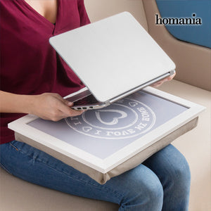 Plateau-Coussin pour Ordinateur Portable et Tablette I Love My Home by Homania | leadershopping.fr